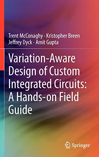 variation-aware-design-of-custom-integrated-circuits-a-hands-on-field-guide