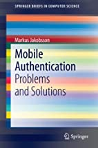 Mobile Authentication: Problems and…
