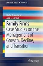 Family Firms: Case Studies on the Management…