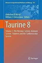 Taurine 8: Volume 1: The Nervous System,…