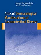 Atlas of Dermatological Manifestations of…
