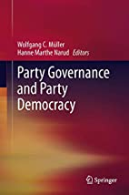 Party governance and party democracy :…