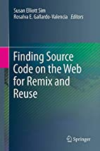 Finding Source Code on the Web for Remix and…
