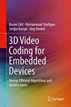 3D Video Coding for Embedded Devices: Energy…