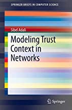 Modeling Trust Context in Networks…