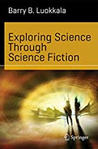 Exploring Science Through Science Fiction…