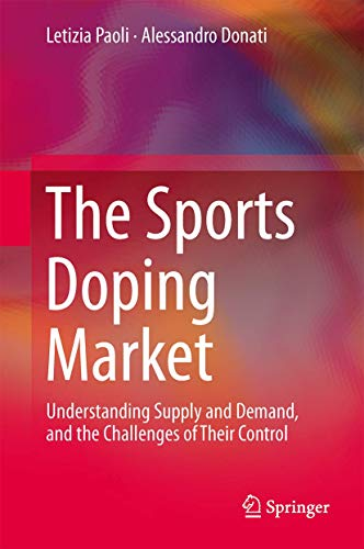 the-sports-doping-market-understanding-supply-and-demand-and-the-challenges-of-their-control