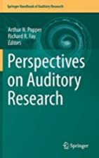 Perspectives on Auditory Research by Arthur…
