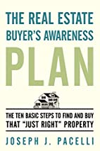 The Real Estate Buyer's Awareness Plan:…
