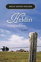 Heldin: Coming to Terms by Milly Janzen…