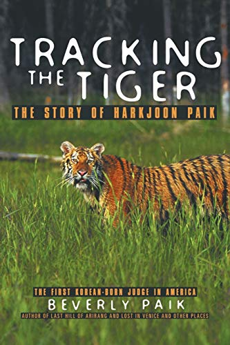 tracking-the-tiger-the-story-of-harkjoon-paik