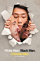 White Man, Black Man, Chinese Man: A…