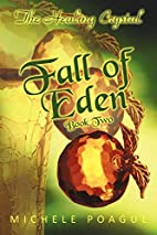 Fall of Eden: The Healing Crystal, Book Two…