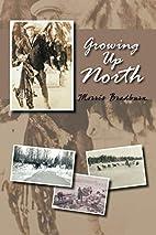 Growing Up North by Morris Bradburn