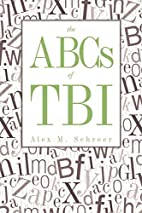The ABCs of TBI by Alex M. Schreer