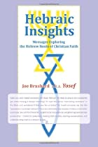 Hebraic Insights: Messages Exploring the…