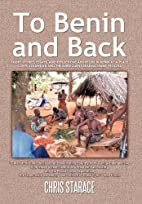 To Benin and Back: Short Stories, Essays,…