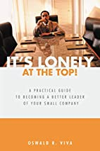 It's Lonely at the Top! A Practical…