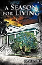 A Season for Living by Susan Willis…