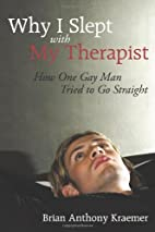 Why I Slept With My Therapist: How One Gay…