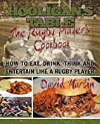 The Hooligan's Table: The Rugby…