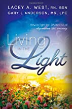 Living in the Light: How to Fight the…