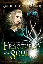 Fractured Soul by Rachel McClellan