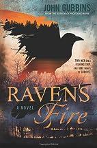 Raven's Fire by John Gubbins