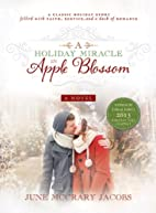 A Holiday Miracle in Apple Blossom by June…
