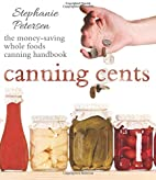 Canning Cents: The Money-saving Whole-foods…