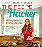 The Recipe Hacker: Comfort Foods without…