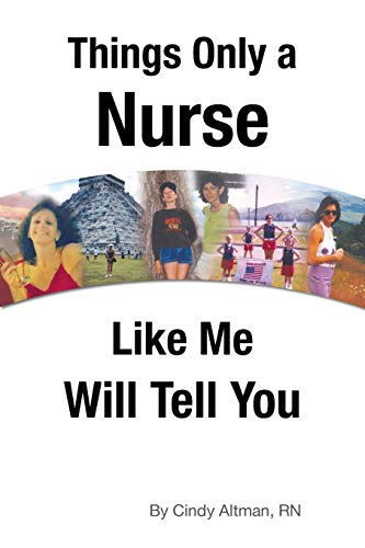 things-only-a-nurse-like-me-will-tell-you
