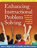 Begeny PhD, John C.: Enhancing Instructional Problem Solving: An Efficient System for Assisting Struggling Learners (Guilford Practical Intervention in Schools)