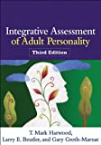 Harwood Phd, T. Mark: Integrative Assessment of Adult Personality, Third Edition