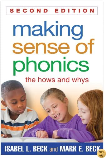 TMaking Sense of Phonics, Second Edition: The Hows and Whys