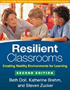 Resilient Classrooms, Second Edition:…