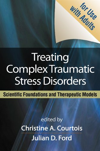 treating-complex-traumatic-stress-disorders-adults-scientific-foundations-and-therapeutic-models