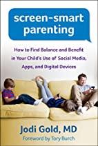 Screen-Smart Parenting: How to Find Balance…