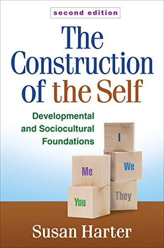 the-construction-of-the-self-second-edition-developmental-and-sociocultural-foundations