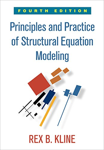 principles-and-practice-of-structural-equation-modeling-fourth-edition-methodology-in-the-social-sciences