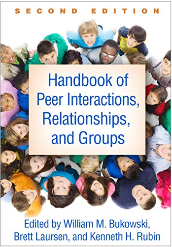 handbook-of-peer-interactions-relationships-and-groups-second-edition-social-emotional-and-personality-development-in-context