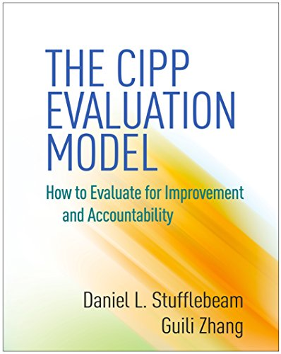 the-cipp-evaluation-model-how-to-evaluate-for-improvement-and-accountability