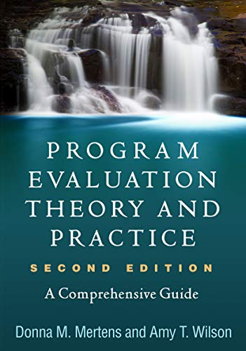 program-evaluation-theory-and-practice-second-edition-a-comprehensive-guide