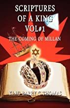 Scriptures of a King Vol#1: The Coming of…