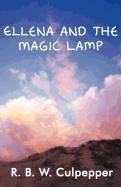Ellena and the Magic Lamp by R. B. W.…