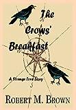 Brown, Robert M.: The Crows' Breakfast