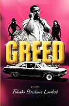 Greed by Falasha Brookeave Lambert