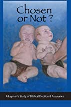 Chosen or Not?: A Layman's Study of…