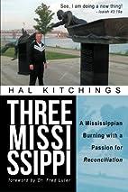 Three Mississippi: A Mississippian Burning…