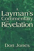 A Layman's Commentary on Revelation:…